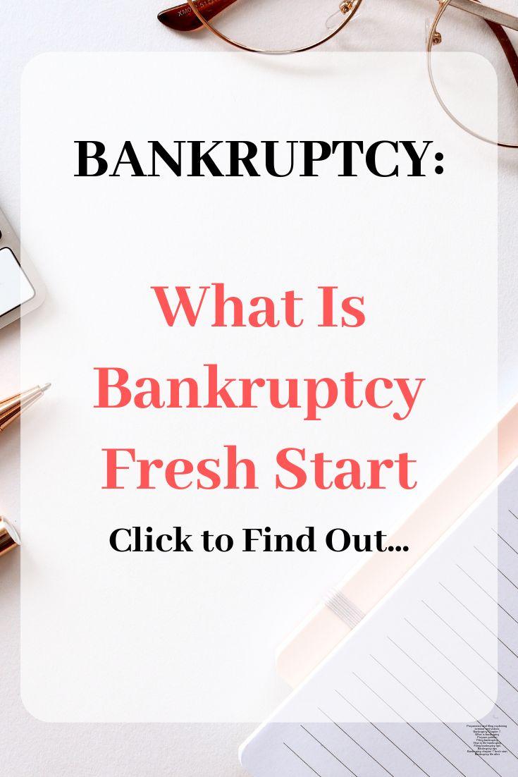 Bankruptcy &  Fresh Start