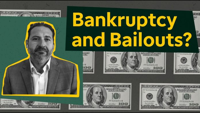 financial lifelines bankruptcies bailouts and what