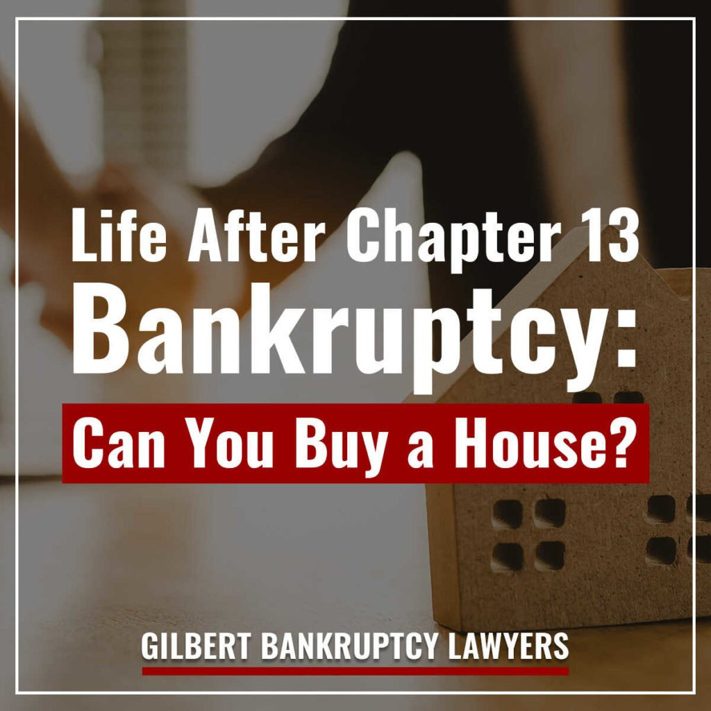 Life after Chapter 13 Bankruptcy: Can You Buy a House?