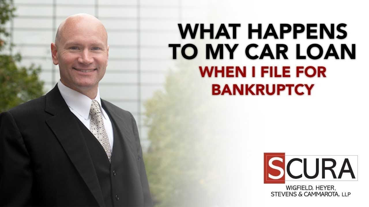 What Happens to My Car Loan When I File for Bankruptcy ...