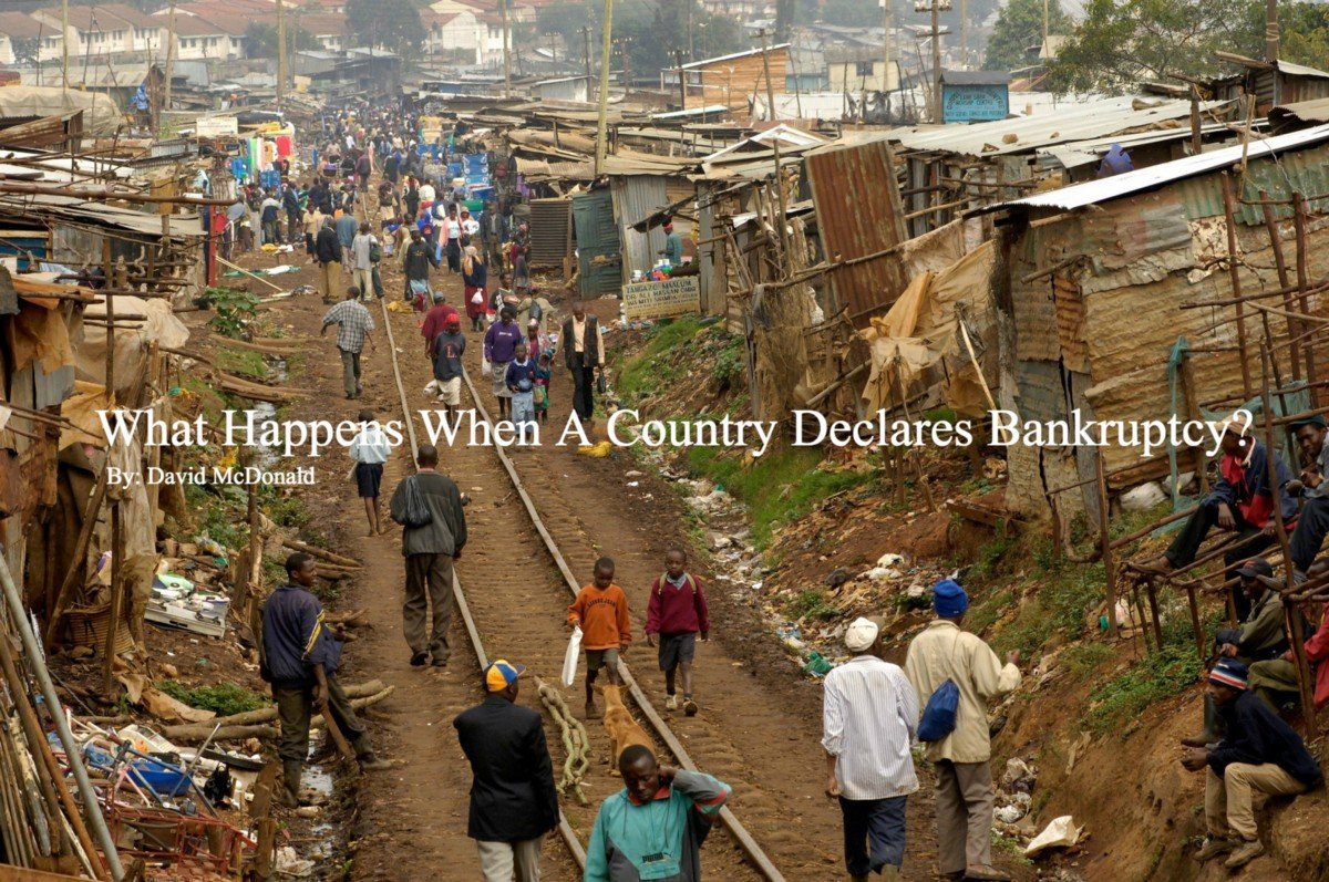 What Happens When A Country Declares Bankruptcy?