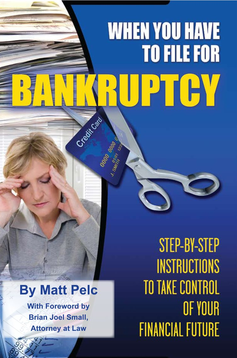 When You Have to File for Bankruptcy Step